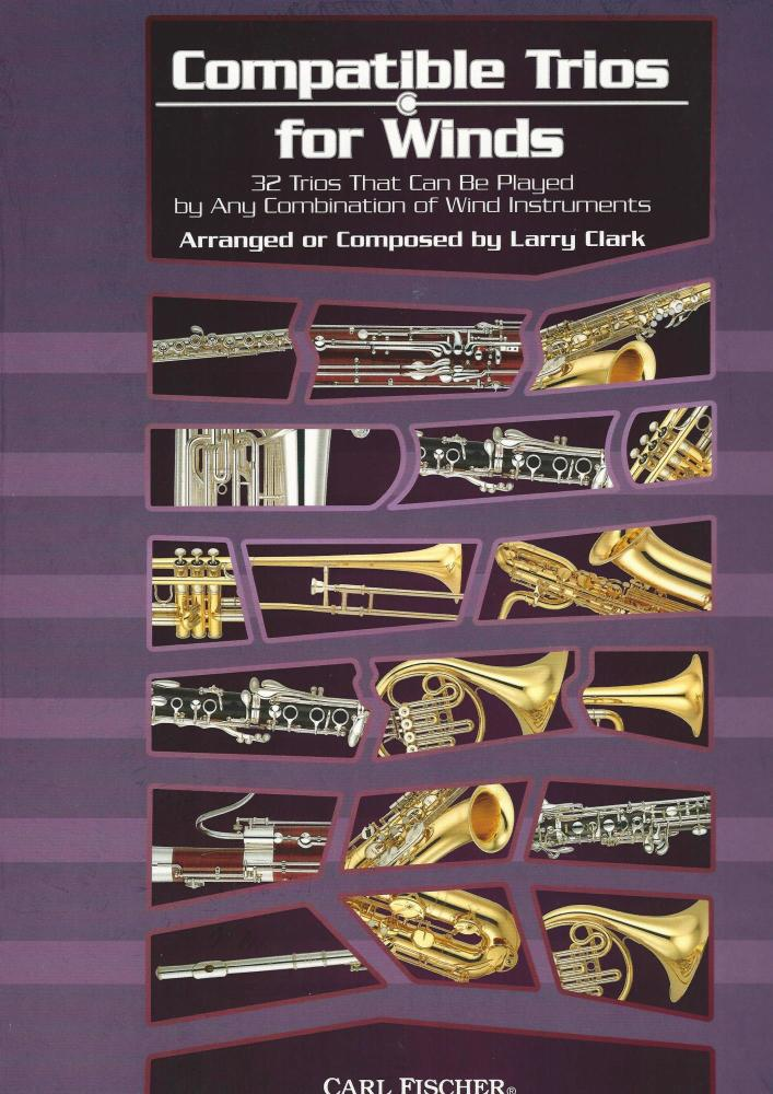 Larry Clark: Compatible Trios For Winds - Alto Saxophone / Baritone Saxopho