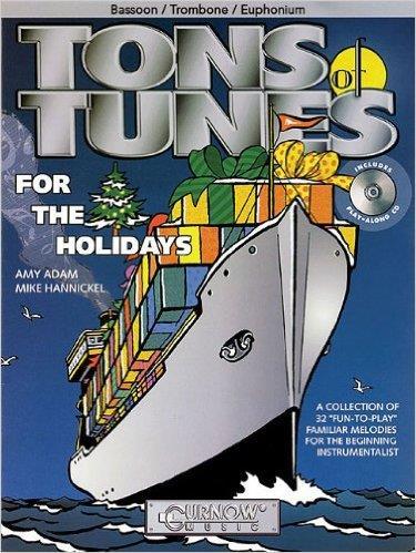 Tons of Tunes for the Holidays - Bassoon/Trombone/Euphonium BC/TC