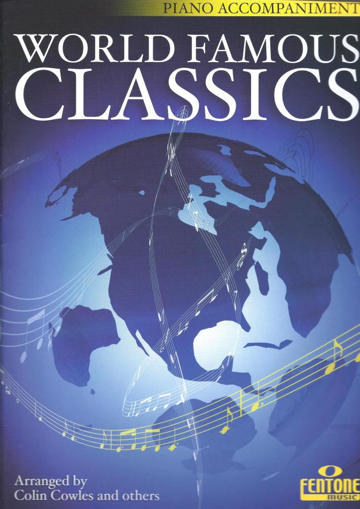 World Famous Classics - Piano Accompaniment