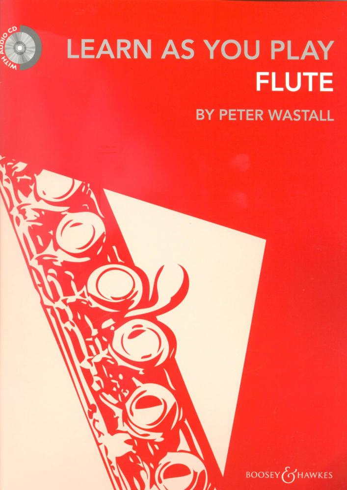 Peter Wastall: Learn As You Play Flute - Revised Edition