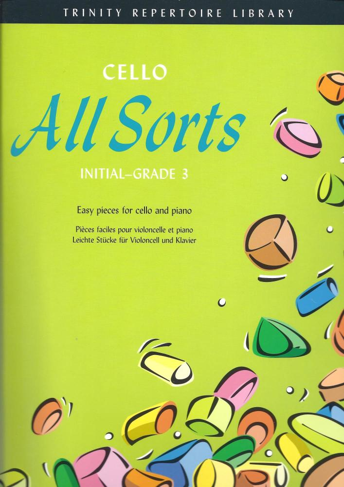 Cello All Sorts Initial - Grade 3 Trinity Repertoire