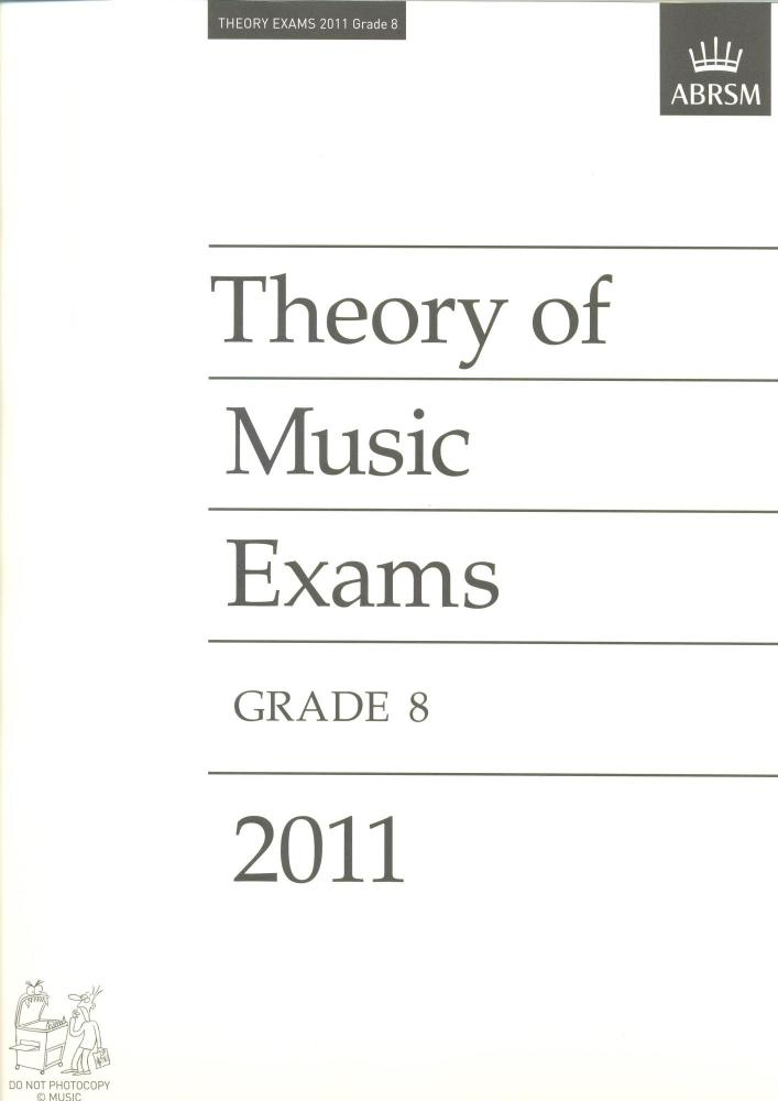 ABRSM Theory Of Music Exams 2011: Test Paper - Grade 8