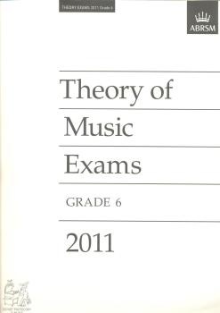 ABRSM Theory Of Music Exams 2011: Test Paper - Grade 6