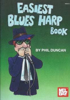 Phil Duncan: Easiest Blues Harp Book
