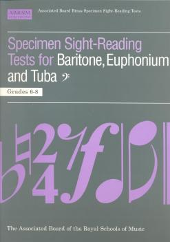 ABRSM Specimen Sight Reading Tests for Baritone, Euphonium and Tuba Grades 6-8 - Bass Clef