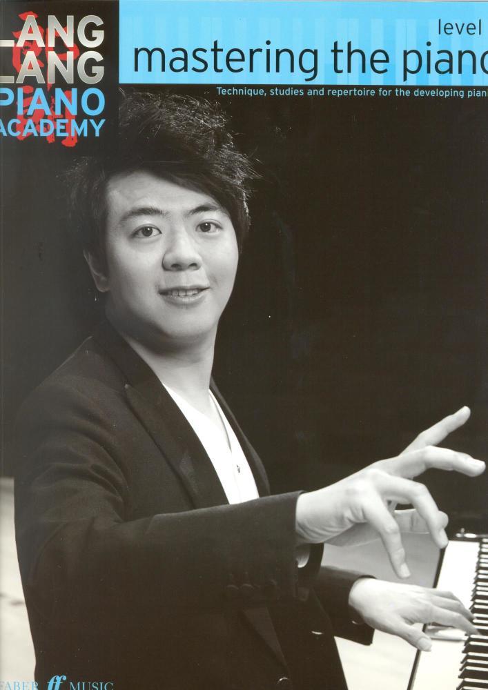 Lang Lang Piano Academy: Mastering The Piano - Level 2