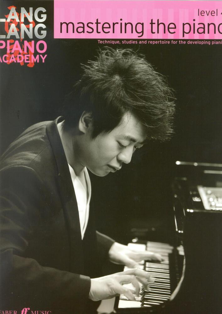 Lang Lang Piano Academy: Mastering The Piano - Level 4