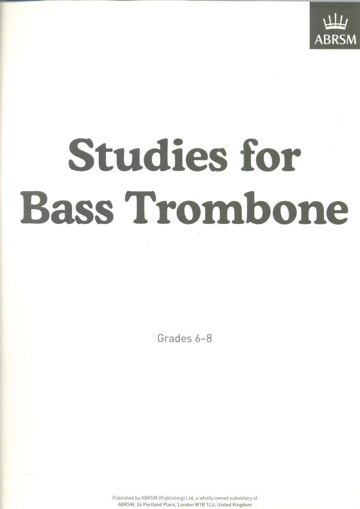 Studies For Bass Trombone: Grades 6-8