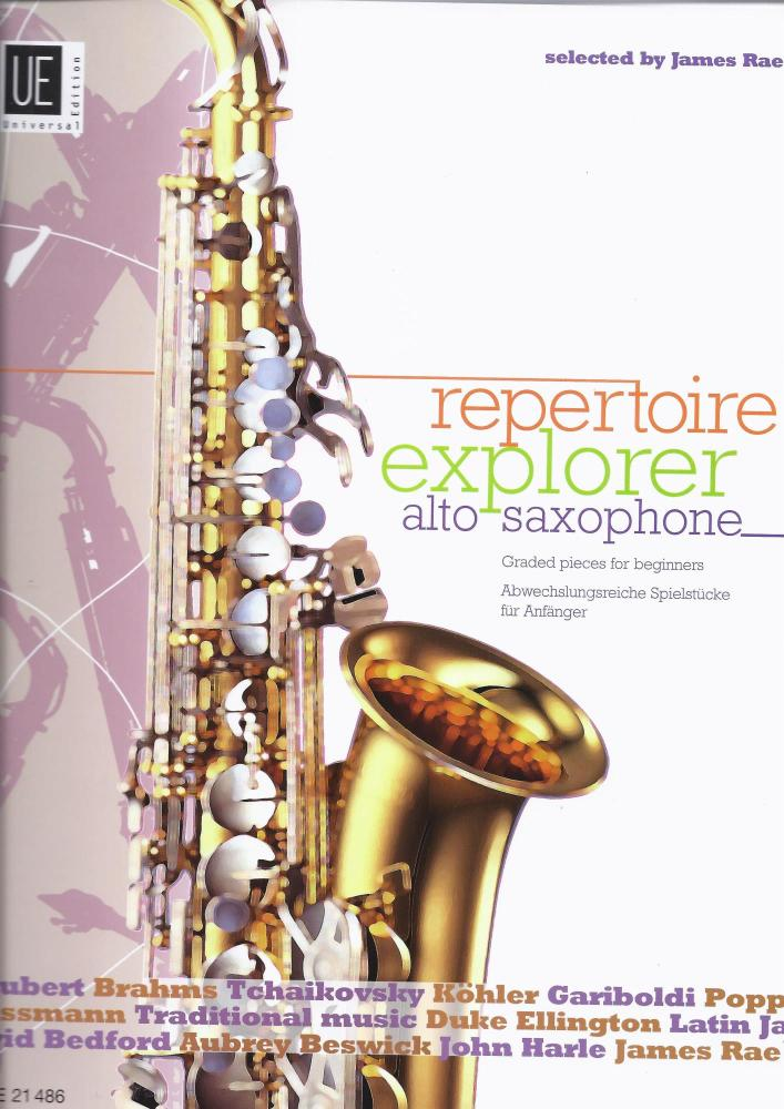 James Rae: Repertoire Explorer: Alto Saxophone - Graded Pieces For Beginner