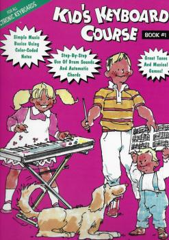 Kid's Keyboard Course Book #1