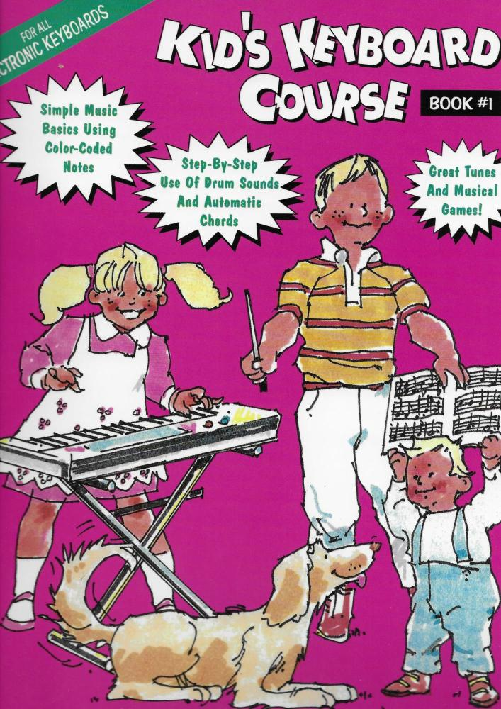 Kid's Keyboard Course Book #1