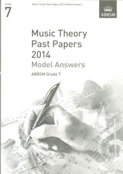 ABRSM Music Theory Past Papers 2014 - Model Answers (Grade 7)