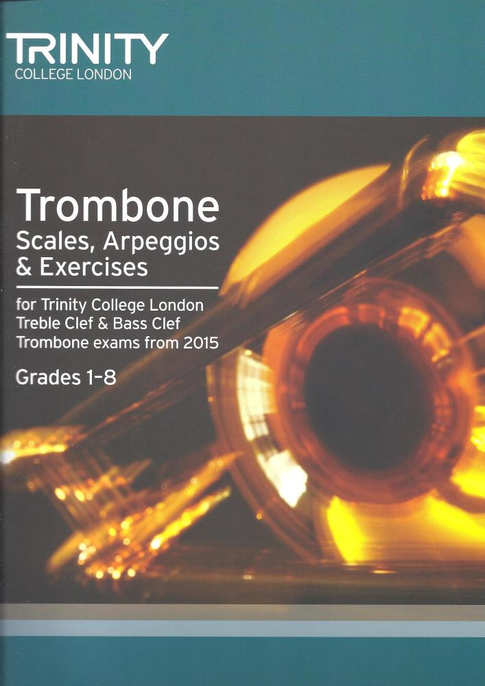 Trinity College London: Trombone Scales & Exercises From 2015