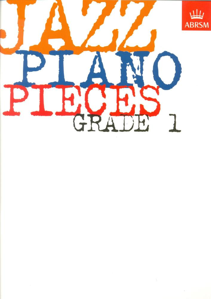 ABRSM Jazz Piano: Pieces Grade 1