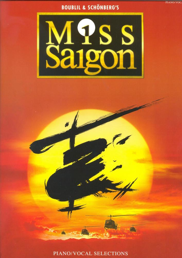 Alain Boublil/Claude-Michel Schonberg: Miss Saigon - Piano And Vocal Select