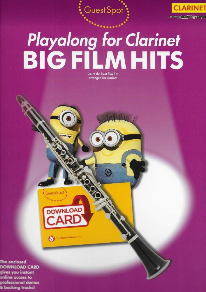 Guest Spot: Big Film Hits Playalong For Clarinet (Book/Download Card)