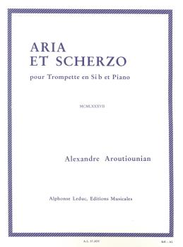 Alexandre Aroutiounian: Aria and Scherzo for Trumpet and Piano