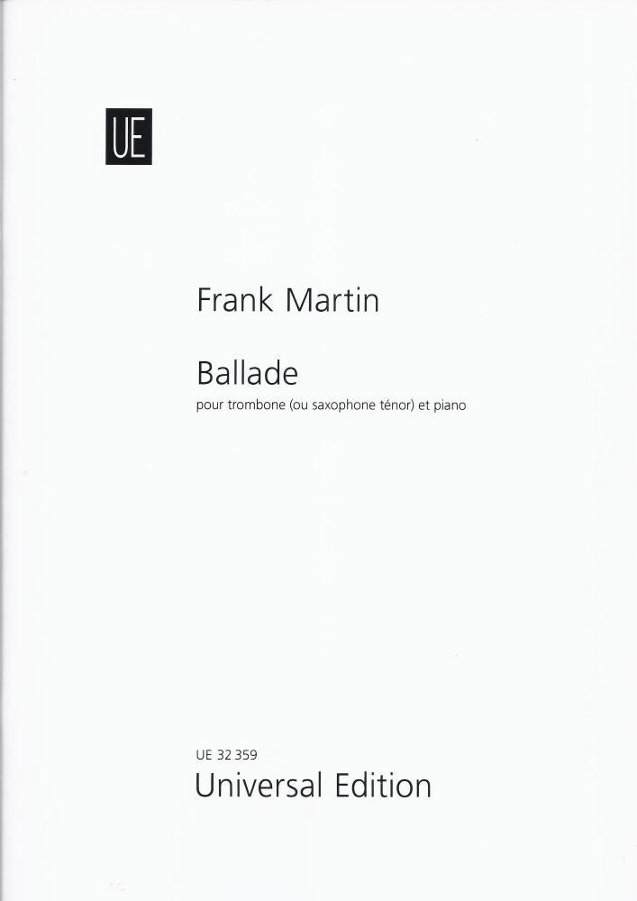 Frank Martin: Ballade (Trombone or Tenor Sxophone/Piano)