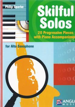 Philip Sparke: Skilful Solos (Alto Saxophone)