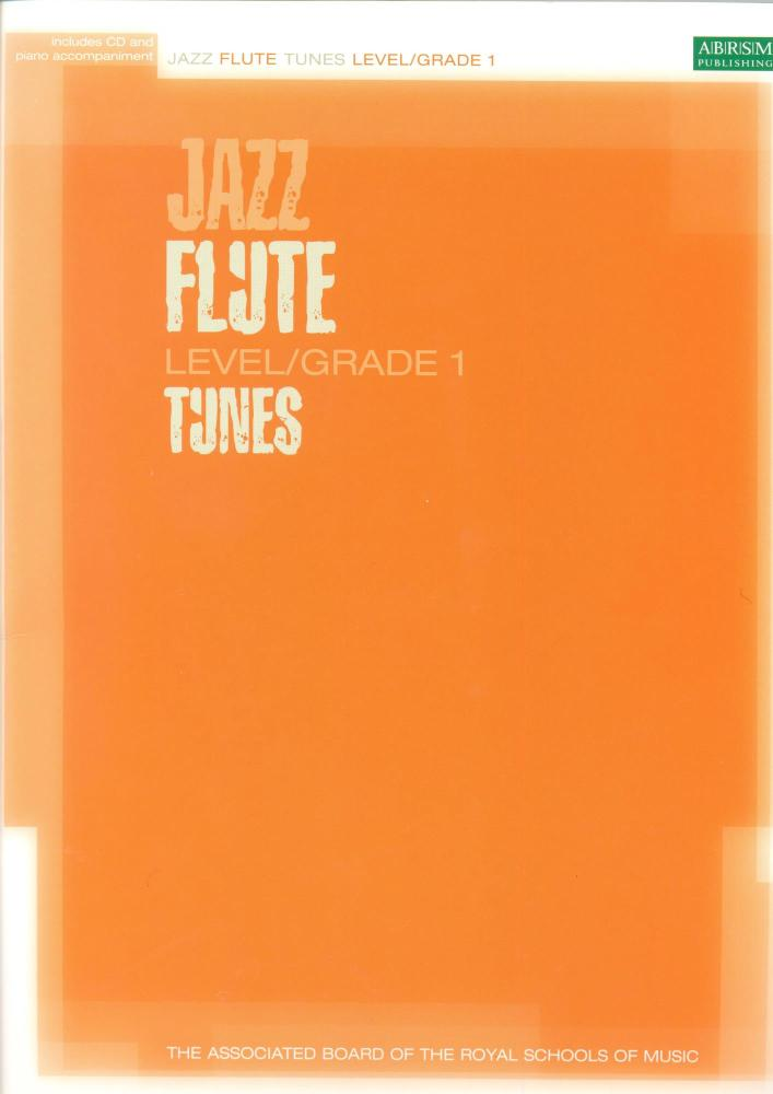 ABRSM JAZZ FLUTE TUNES LEVEL/GRADE 1 (BOOK/CD) FLT
