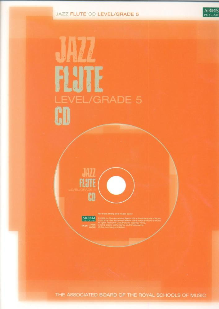 ABRSM JAZZ: FLUTE LEVEL/GRADE 5 (CD) FLT