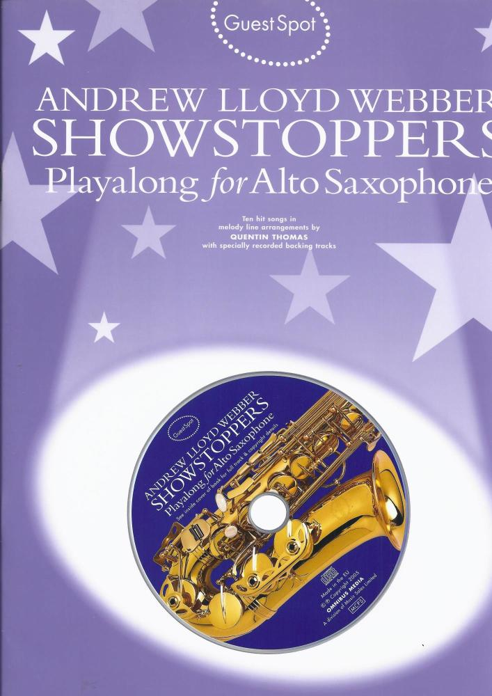 GUEST SPOT ANDREW LLOYD WEBBER SHOWSTOPPERS PLAYALONG FOR ALTO SAXOPH