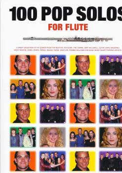 100 POP SOLOS FOR FLUTE FLT