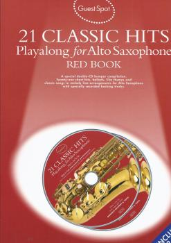 GUEST SPOT 21 CLASSIC HITS PLAYALONG FOR ALTO SAXOPHONE RED BOOK AS