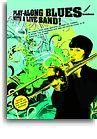Play-Along Blues With A Live Band: Trombone (Book And CD)
