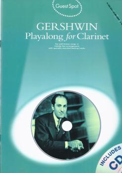 GUEST SPOT GEORGE GERSHWIN PLAYALONG FOR CLARINET CLT BOOK/CD