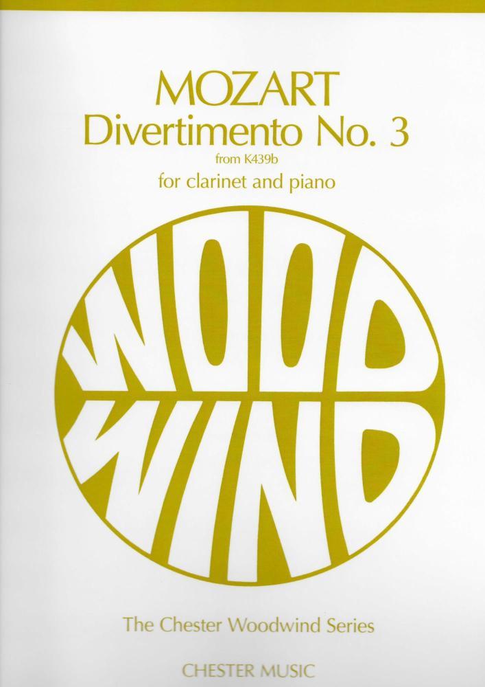 W.A. MOZART DIVERTIMENTO NO.3 K.439B (CLARINET/PIANO) CLT