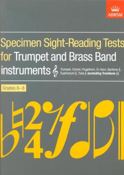 Specimen Sight-Reading Tests For Trumpet And Brass Band Instruments Grades 6-8