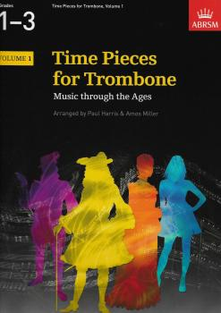 Time Pieces For Trombone Volume 1