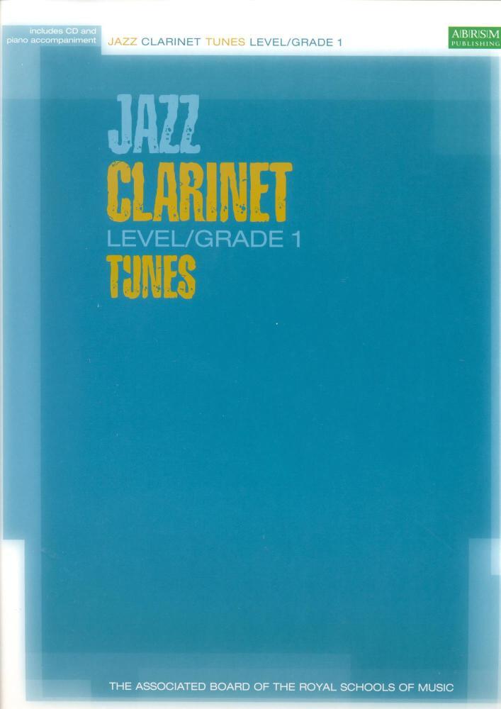 ABRSM JAZZ CLARINET TUNES LEVEL/GRADE 1 (BOOK/CD) CLT