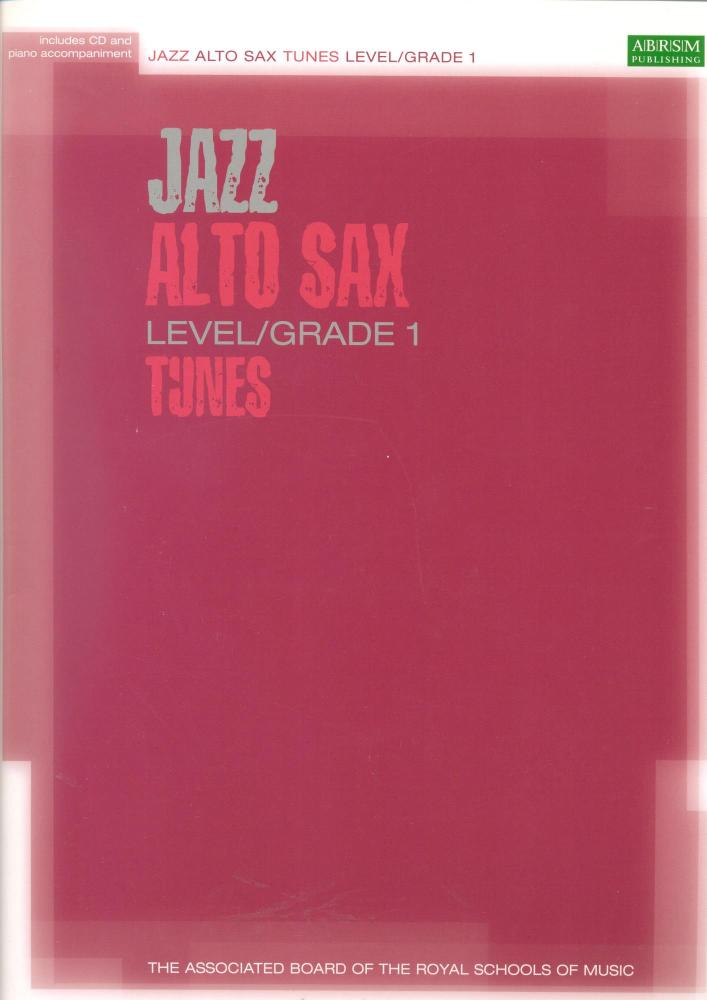 ASSOCIATED BOARD JAZZ ALTO SAX TUNES LEVEL/GRADE 1 (BOOK/CD) ASAX