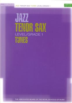 ABRSM JAZZ TENOR SAX TUNES LEVEL/GRADE 1 (BOOK/CD) TSAX