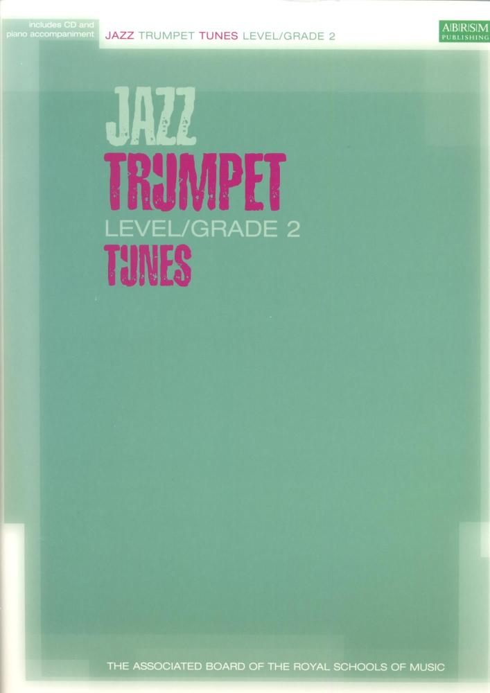 ABRSM JAZZ TRUMPET TUNES LEVEL/GRADE 2 (BOOK/CD) TPT