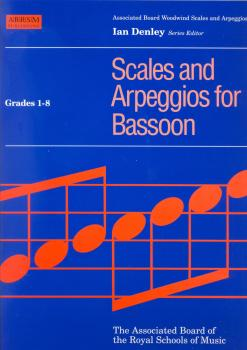 SCALES AND ARPEGGIOS FOR BASSOON GRADES 1-8 BSN