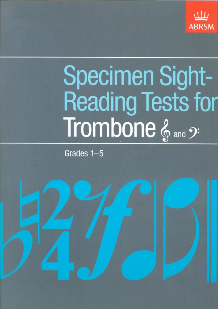 Specimen Sight-Reading Tests For Trombone Grades 1-5