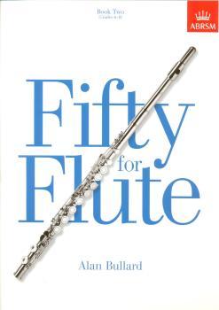 ALAN BULLARD FIFTY FOR FLUTE BOOK 2 FLT