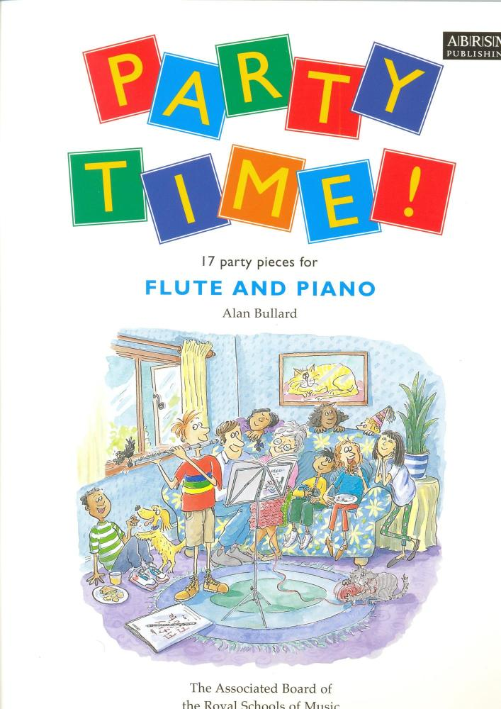 ALAN BULLARD PARTY TIME! 17 PARTY PIECES FOR FLUTE AND PIANO FLT