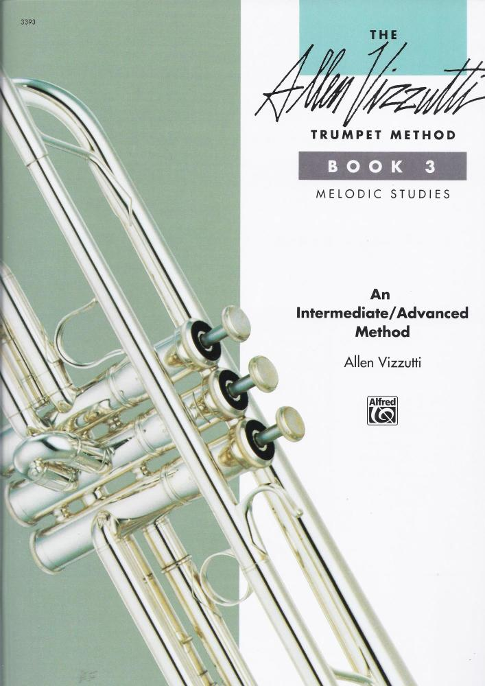 Allen Vizzutti: Trumpet Method Book 3