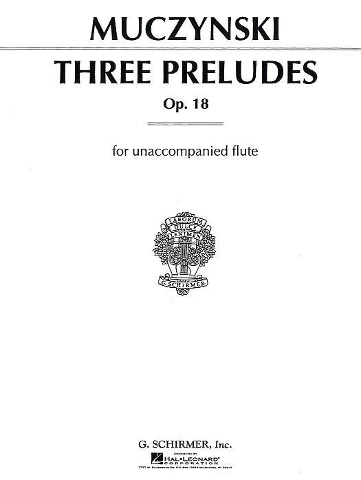 ROBERT MUCZYNSKI: THREE PRELUDES FOR UNACCOMPANIED FLUTE OP.18 FLT BOO