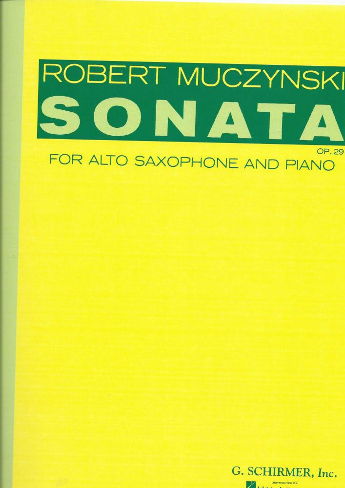 Robert Muczynski: Sonata For Alto Saxophone And Piano Op.29