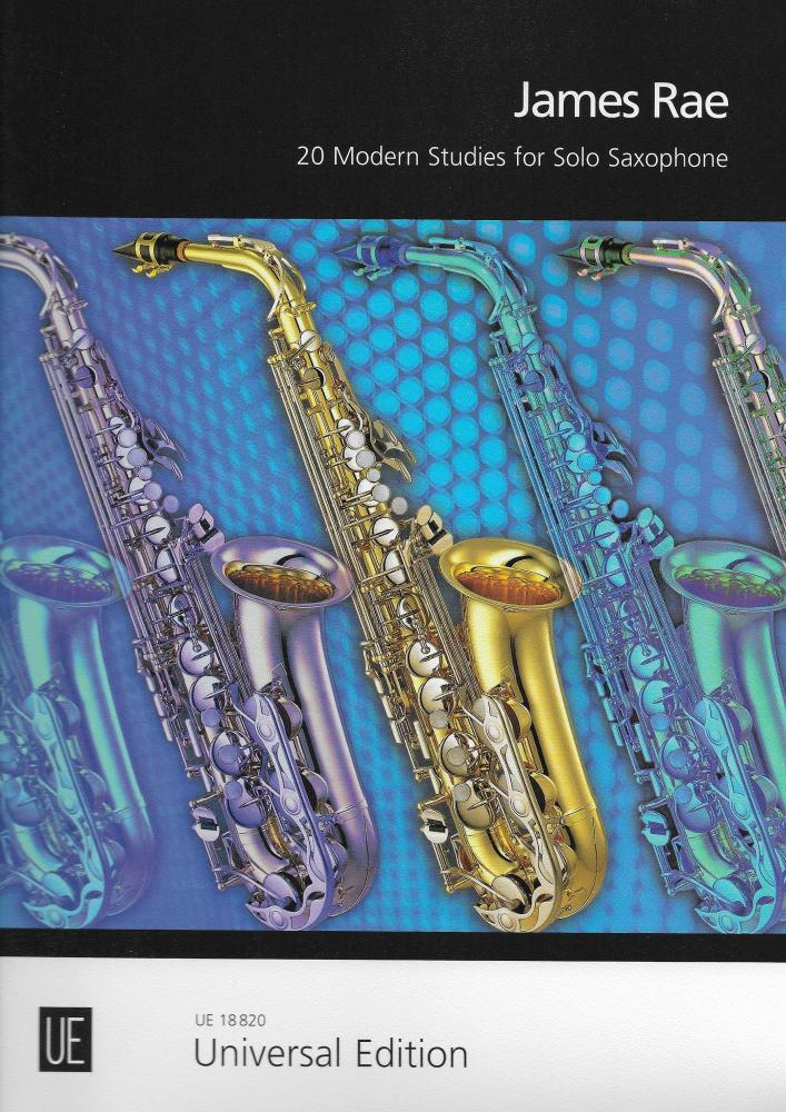 James Rae: 20 Modern Studies For Solo Saxophone