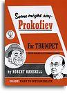 ROBERT RAMSKILL SOME MIGHT SAY PROKOFIEV TPT