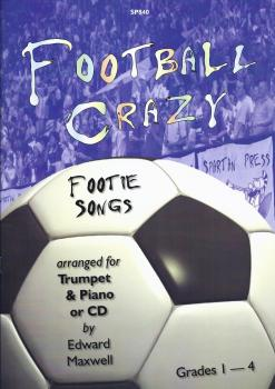 Football Crazy - Footie Songs (Trumpet And Piano)