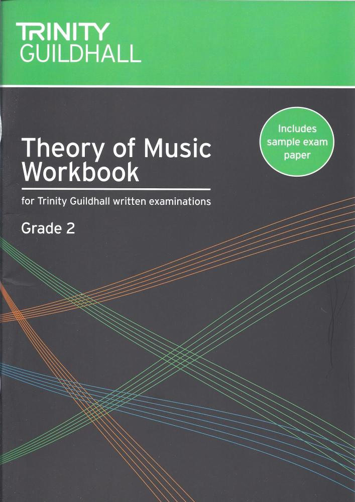 TRINITY GUILDHALL THEORY OF MUSIC WORKBOOK FROM 2007 (GRADE 2) BOOK