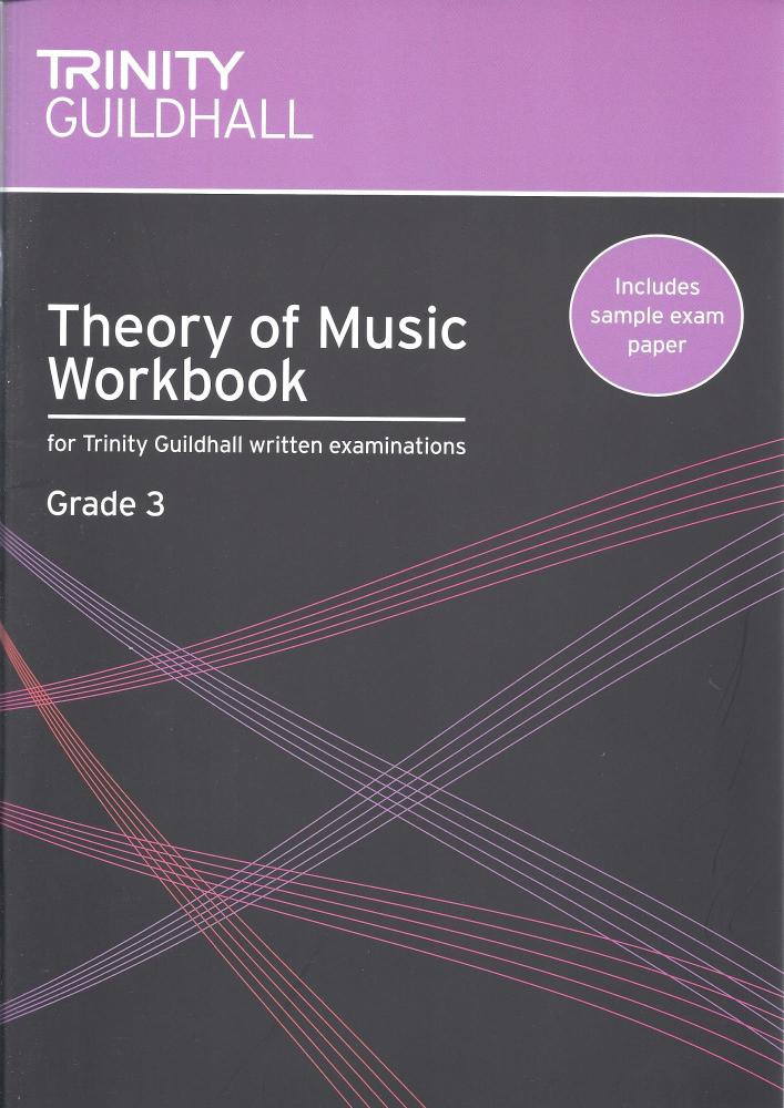 TRINITY GUILDHALL THEORY OF MUSIC WORKBOOK FROM 2007 (GRADE 3)