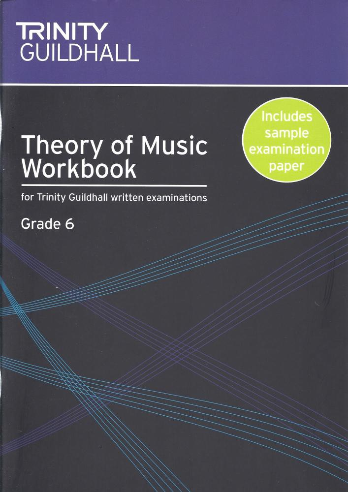 Naomi Yandell: Trinity Guildhall Theory Of Music Workbook - Grade 6